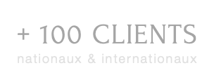 + 100 CLIENTS nationaux & internationaux